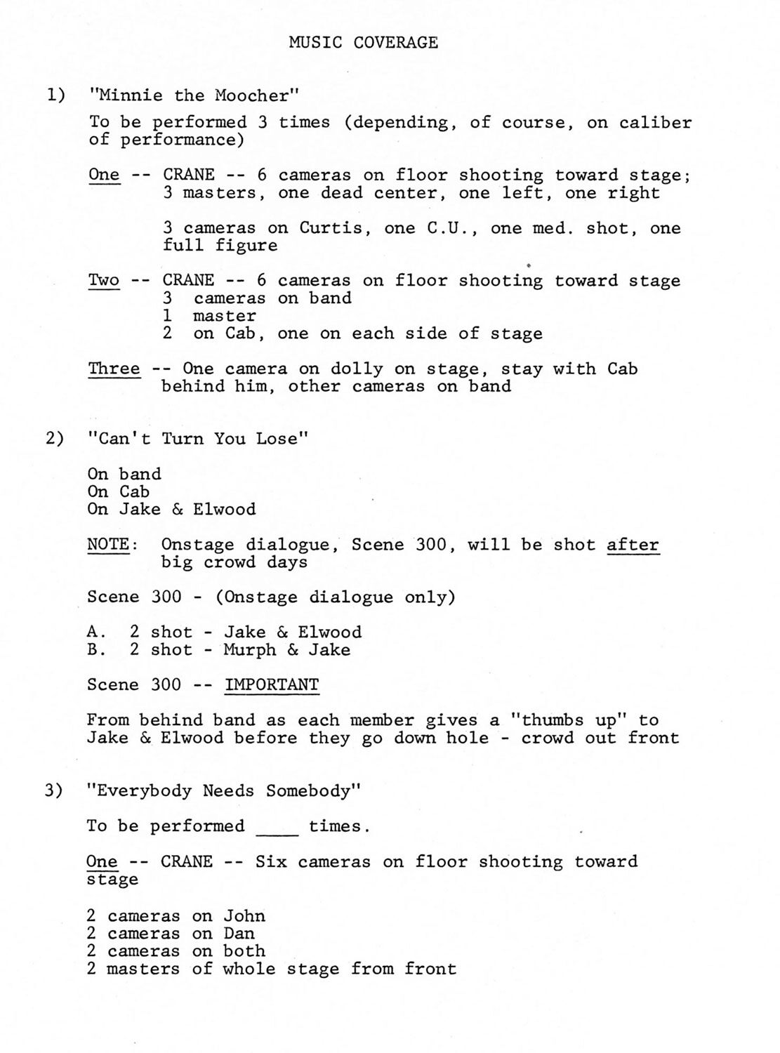 As seen in this music coverage breakdown, the performances in The Blues Brothers required multiple cameras and extensive equipment to achieve the required amount of coverage.
