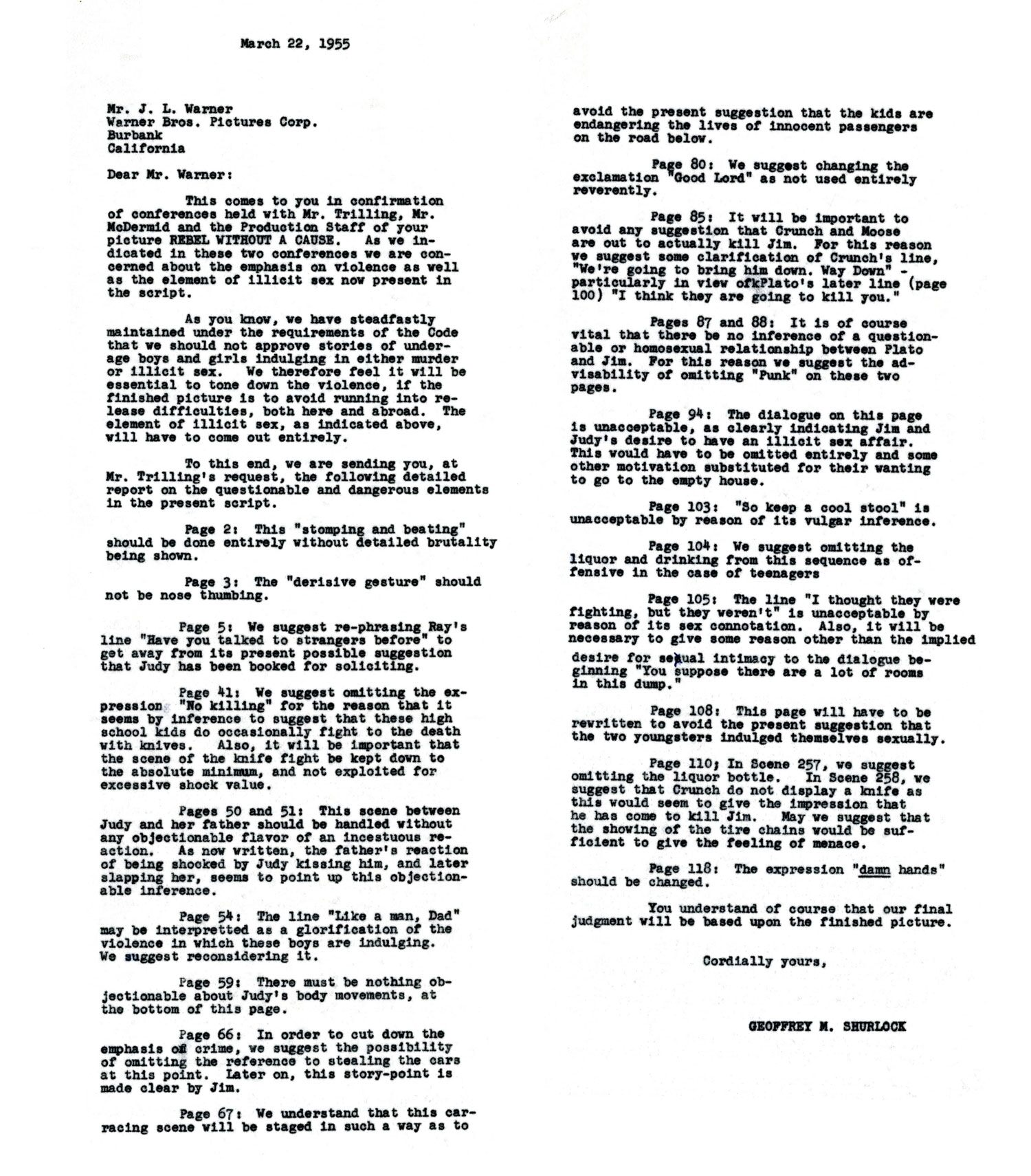 Both East of Eden and Rebel without a Cause went through revisions before being approved by the Production Code. As seen in this letter, those changes could be demanded throughout the entire film.