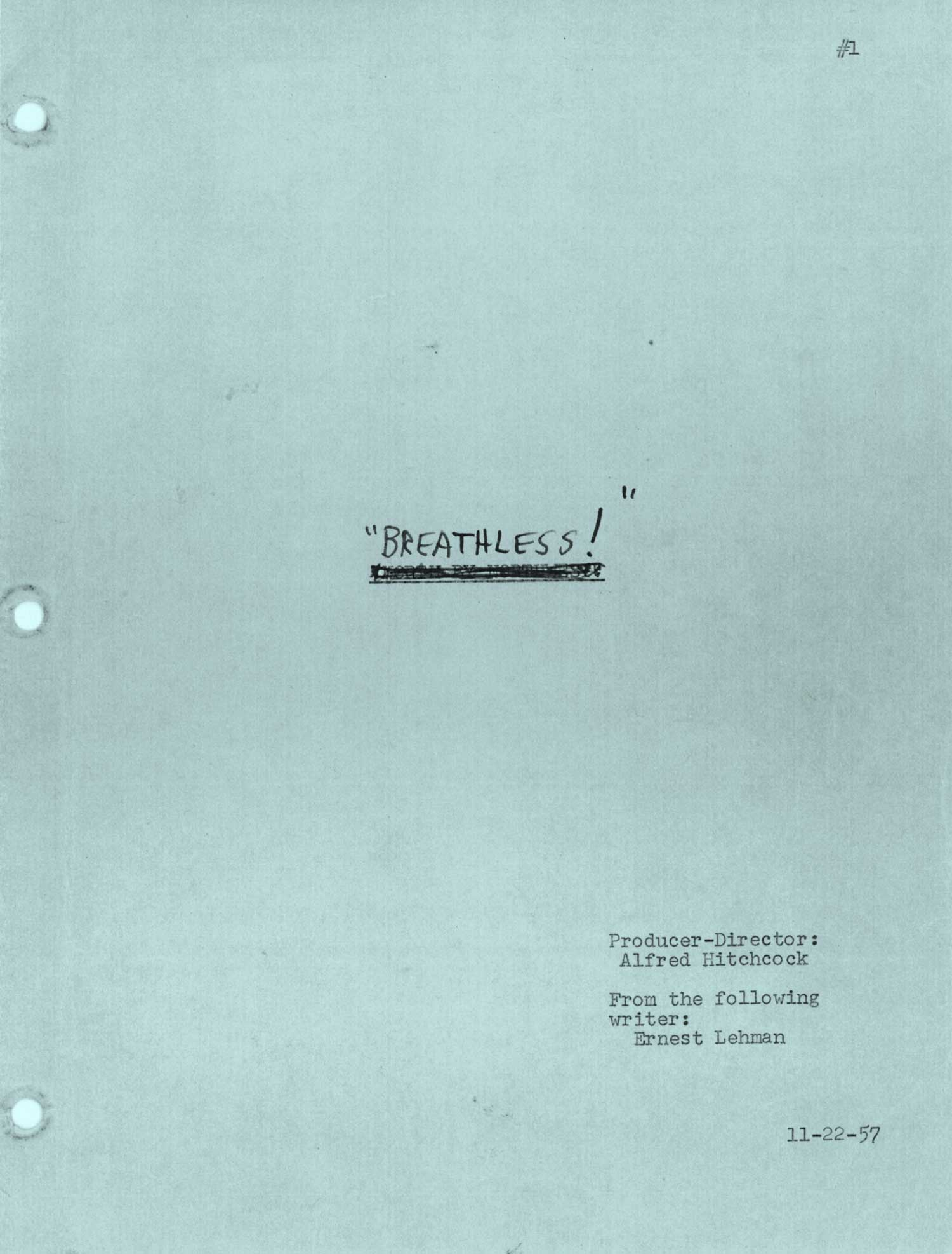 This temporary title for NORTH BY NORTHWEST was later used for the famous 1960 French film.