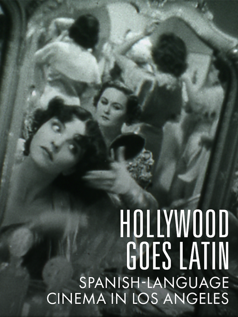 Hollywood Goes Latin: Spanishlanguage Cinema In Los Angeles (double  Feature) Oscars Academy Of