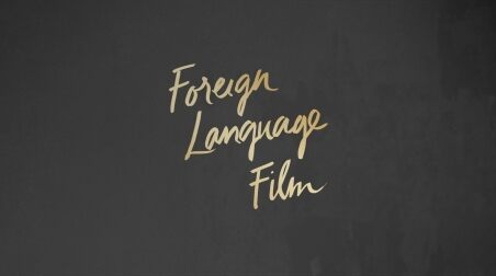 Oscar Week Foreign Language Film